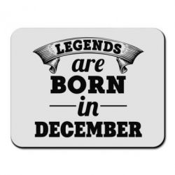 Коврик для мыши Legends are born in December