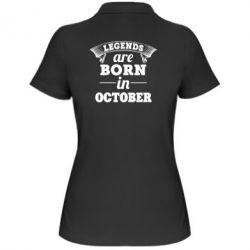 Женская футболка поло Legends are born in October