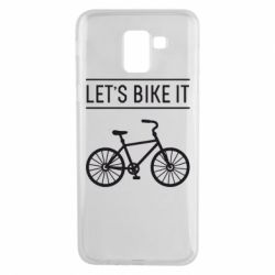 Чехол для Samsung J6 Let's Bike It - FatLine
