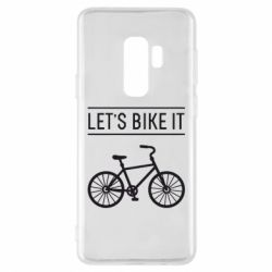 Чехол для Samsung S9+ Let's Bike It - FatLine