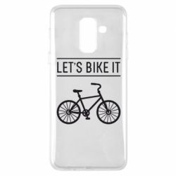 Чехол для Samsung A6+ 2018 Let's Bike It - FatLine