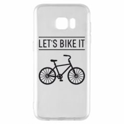 Чехол для Samsung S7 EDGE Let's Bike It - FatLine