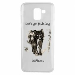 Чехол для Samsung J6 Let's go fishing  kittens