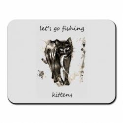 Коврик для мыши Let's go fishing  kittens