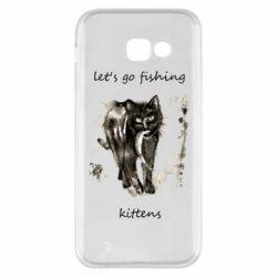 Чехол для Samsung A5 2017 Let's go fishing  kittens