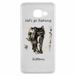 Чехол для Samsung A3 2016 Let's go fishing  kittens
