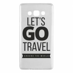 Чохол для Samsung A7 2015 Let's go travel around the world