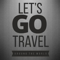 Наклейка Let's go travel around the world
