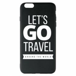 Чохол для iPhone 6 Plus/6S Plus Let's go travel around the world