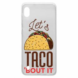 Чехол для Samsung A10 Let's taco bout it