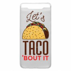 Чехол для Samsung A80 Let's taco bout it