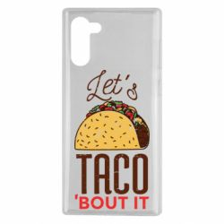 Чехол для Samsung Note 10 Let's taco bout it