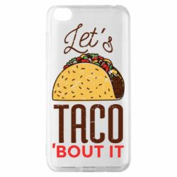 Чехол для Xiaomi Redmi Go Let's taco bout it