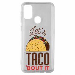 Чехол для Samsung M30s Let's taco bout it