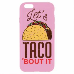 Чехол для iPhone 6 Plus/6S Plus Let's taco bout it