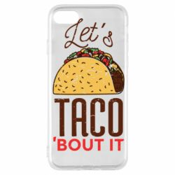 Чехол для iPhone 7 Let's taco bout it