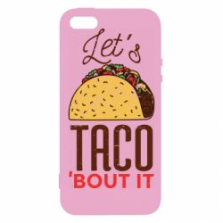 Чехол для iPhone5/5S/SE Let's taco bout it