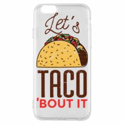 Чехол для iPhone 6/6S Let's taco bout it