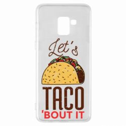 Чехол для Samsung A8+ 2018 Let's taco bout it