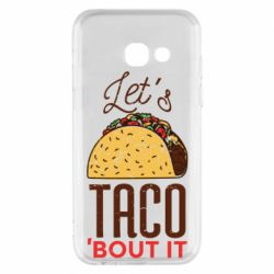 Чехол для Samsung A3 2017 Let's taco bout it