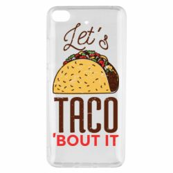 Чехол для Xiaomi Mi 5s Let's taco bout it