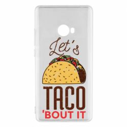Чехол для Xiaomi Mi Note 2 Let's taco bout it
