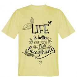 Футболка Life is better when you're laughing