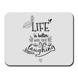 Купить Коврик для мыши Life is better when you're laughing, FatLine