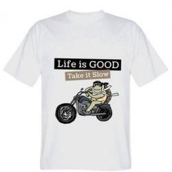 Чоловіча футболка Life is good, take it show