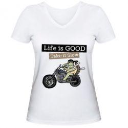 Жіноча футболка з V-подібним вирізом Life is good, take it show