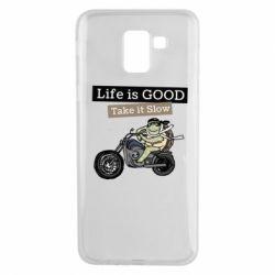 Чохол для Samsung J6 Life is good, take it show