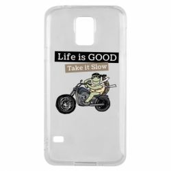 Чохол для Samsung S5 Life is good, take it show