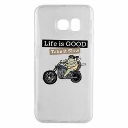 Чохол для Samsung S6 EDGE Life is good, take it show