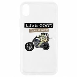 Чохол для iPhone XR Life is good, take it show