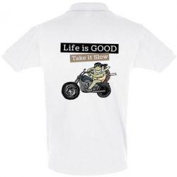 Футболка Поло Life is good, take it show