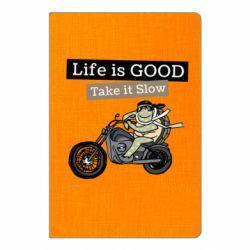 Блокнот А5 Life is good, take it show