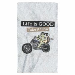 Рушник Life is good, take it show