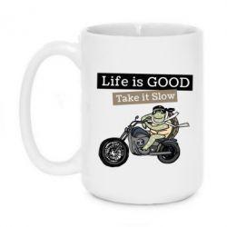 Кружка 420ml Life is good, take it show