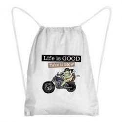Рюкзак-мішок Life is good, take it show