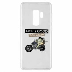 Чохол для Samsung S9+ Life is good, take it show