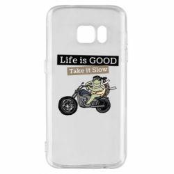 Чохол для Samsung S7 Life is good, take it show