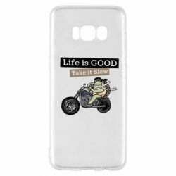 Чохол для Samsung S8 Life is good, take it show