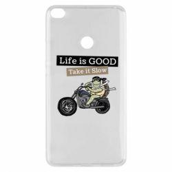 Чохол для Xiaomi Mi Max 2 Life is good, take it show