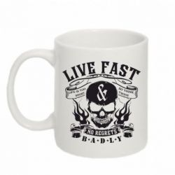 Кружка 320ml Live Fast and No Regrets Badly