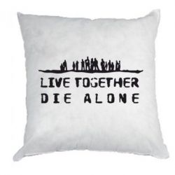 Подушка Live together, die alone (Затерянные) - FatLine
