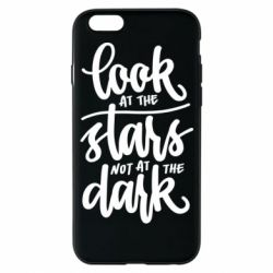 Чохол для iPhone 6/6S Look at the stars not at the dark
