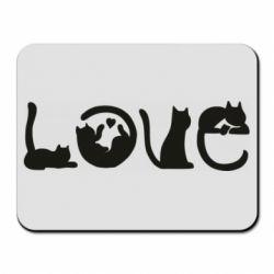 Коврик для мыши Love consists of cats