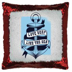 Подушка-хамелеон Love deep like the sea