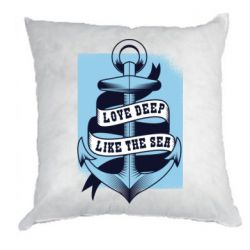 Подушка Love deep like the sea