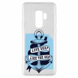 Чехол для Samsung S9+ Love deep like the sea